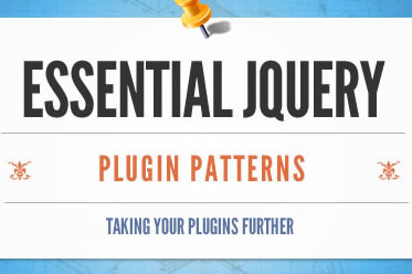 Essential jQuery Plugin Patterns