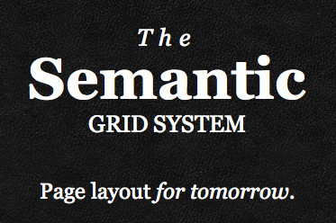The Semantic Grid System Page Layout For Tomorrow