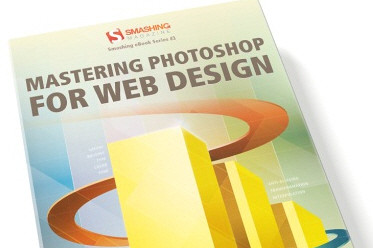 New eBook From Smashing Magazine: Mastering Photoshop For Web Design