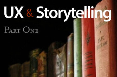 Better User Experience With Storytelling — Part One